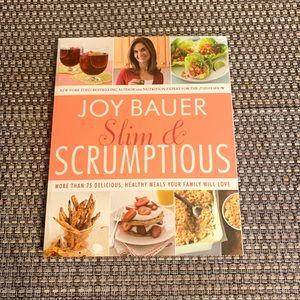 Joy Bauer slim & scrumptious cook book